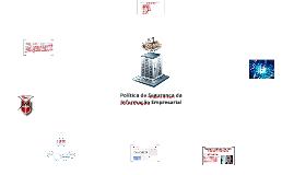Política de Segurança da Informação Empresarial