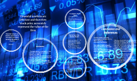 Financial markets are efficient and therefore stock price ac