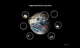 Copy of seguridad vial en Costa Rica