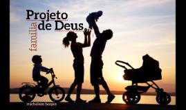 Família: projeto de Deus 2.0