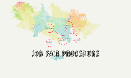 JOB FAIR PROCEDURE