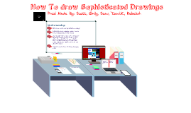 How to Draw Sophisticated drawings