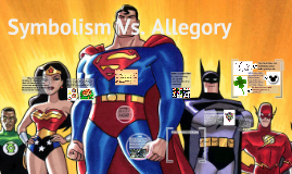 Copy of What is symbolism and Allegory?