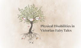 Physical Disabilities in Victorian Fairy Tales