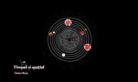 Timpul și spațiul