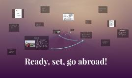 Ready, set, go abroad!