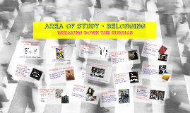AREA OF STUDY - BELONGING