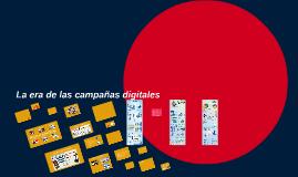 La era de las campañas digitales