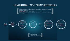 Copy of L'EVOLUTION DES FORMES POETIQUES