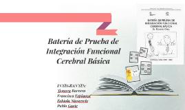 Batería de prueba de integración funcional cerebral básica