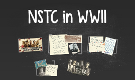 NSTC in WWII