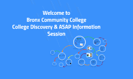 (CLIP) ASAP/CD New Student Info Session at Bronx Community College