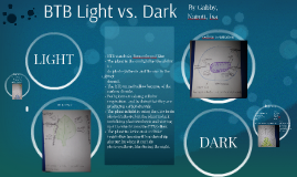 BTB Light vs. Dark