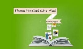 Vincent Van Gogh 2017