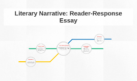 literary narrative reader response essay by lyndsay knowles on prezi
