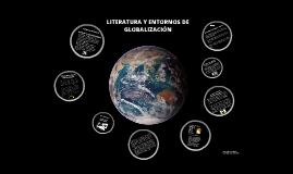Literatura y entornos de Globalización
