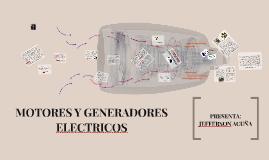 MOTORES Y GENERADORES ELECTRICOS