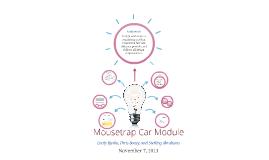 Mousetrap Car Module
