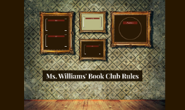 Ms. Williams' Book Club Rules