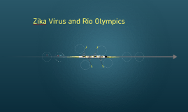 Zika virus and Rio Olympics