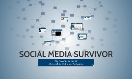 SOCIAL MEDIA SURVIVOR 2016