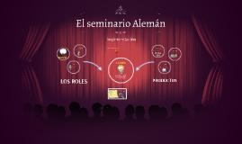 Copy of El seminario Alemán
