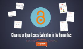 Close-up on Open Access Evaluation in the Humanities