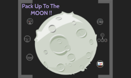 Pack Up To The MOON :)