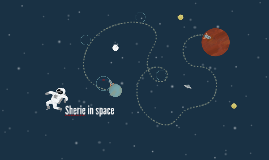 Sherie in space