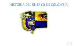 HISTORIA DEL ENSAYO EN COLOMBIA