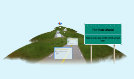 Copy of The Road Ahead