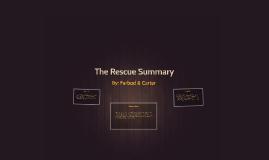 The Rescue Summary
