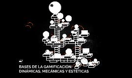 BASES DE LA GAMIFICACIÓN: