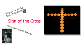 Copy of Sign of the Cross