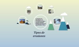 Copy of Tipos de erosiones