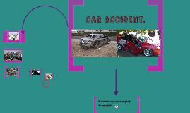 Car accident.