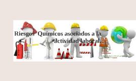 Copia de Copy of Riesgos  Químicos asociados a la actividad laboral.