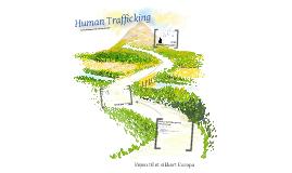 Human Trafficking - Fokusområde indenfor EU