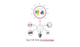 Tour VR SEK-Ciudalcampo