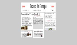 Drama in Europe