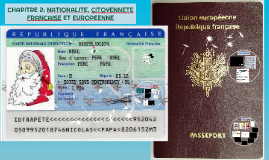 CHAPITRE 2: NATIONALITE, CITOYENNETE FRANCAISE ET EUROPEENNE
