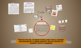 PERSPECTIVA DEL ECUADOR EN RELACIÓN CON EL ACUERDO MULTIPART