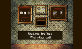 One School One Book- What will we read?