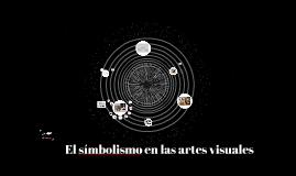 El símbolismo en las artes visuales
