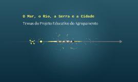O Mar, o Rio, a Serra e a Cidade
