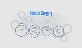Copy of Robotic Surgery
