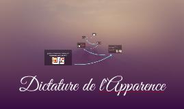 DICTATURE DE L'APPARENCE