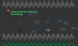 Advancements in Medical Technology