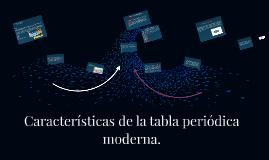 Caractersticas de la tabla peridica moderna by alan javier galn caractersticas de la tabla peridica moderna by alan javier galn de jess on prezi urtaz Choice Image