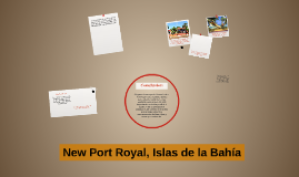 New Port Royal, Islas de la Bahía